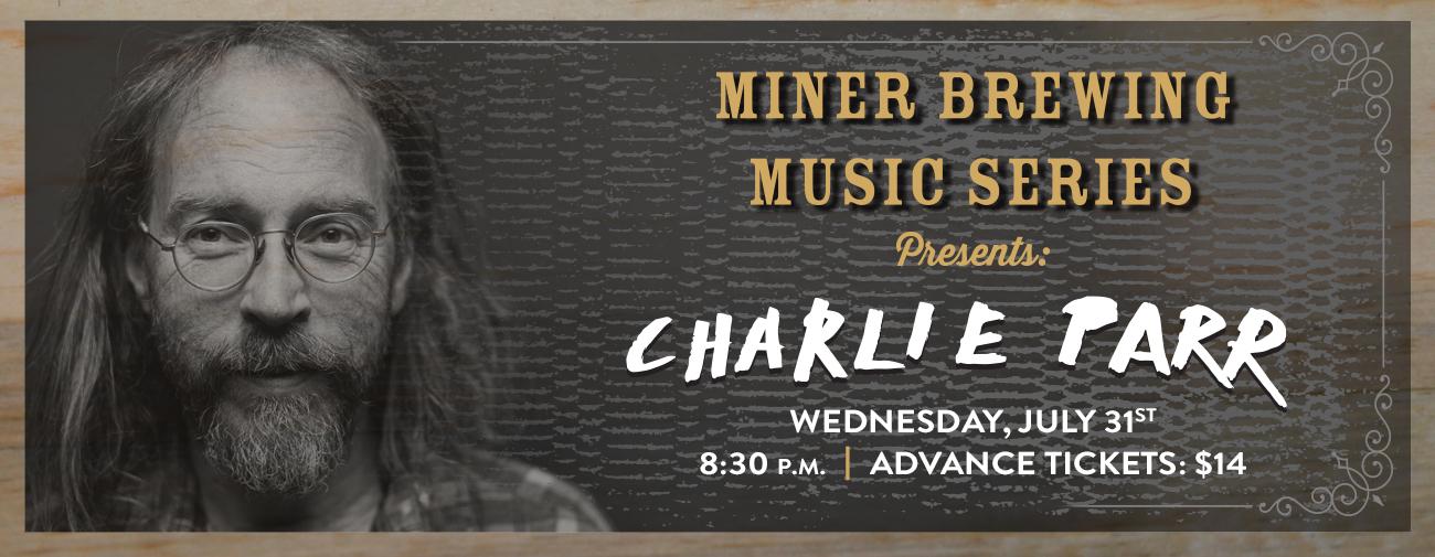 Miner Brewing Music Series Presents Charlie Parr Black
