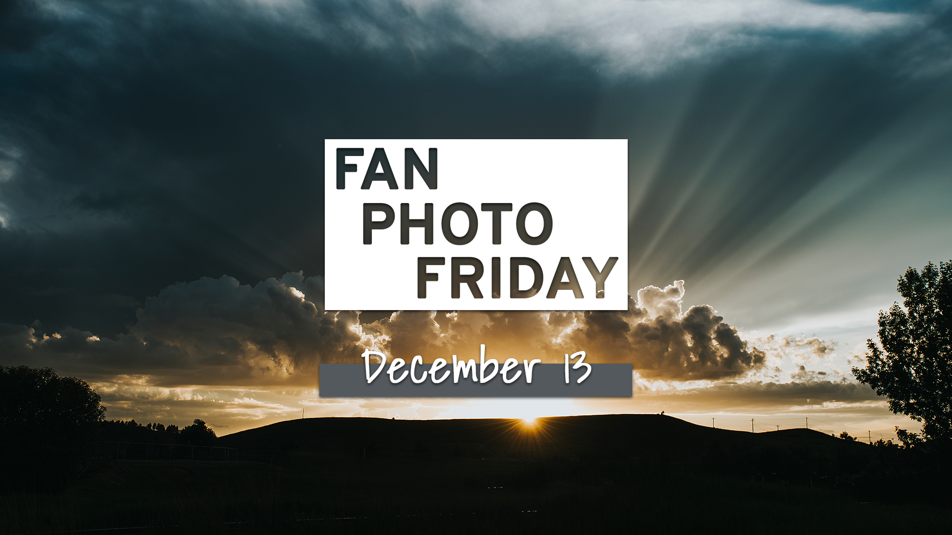 Fan Photo Friday | Dec. 13, 2019