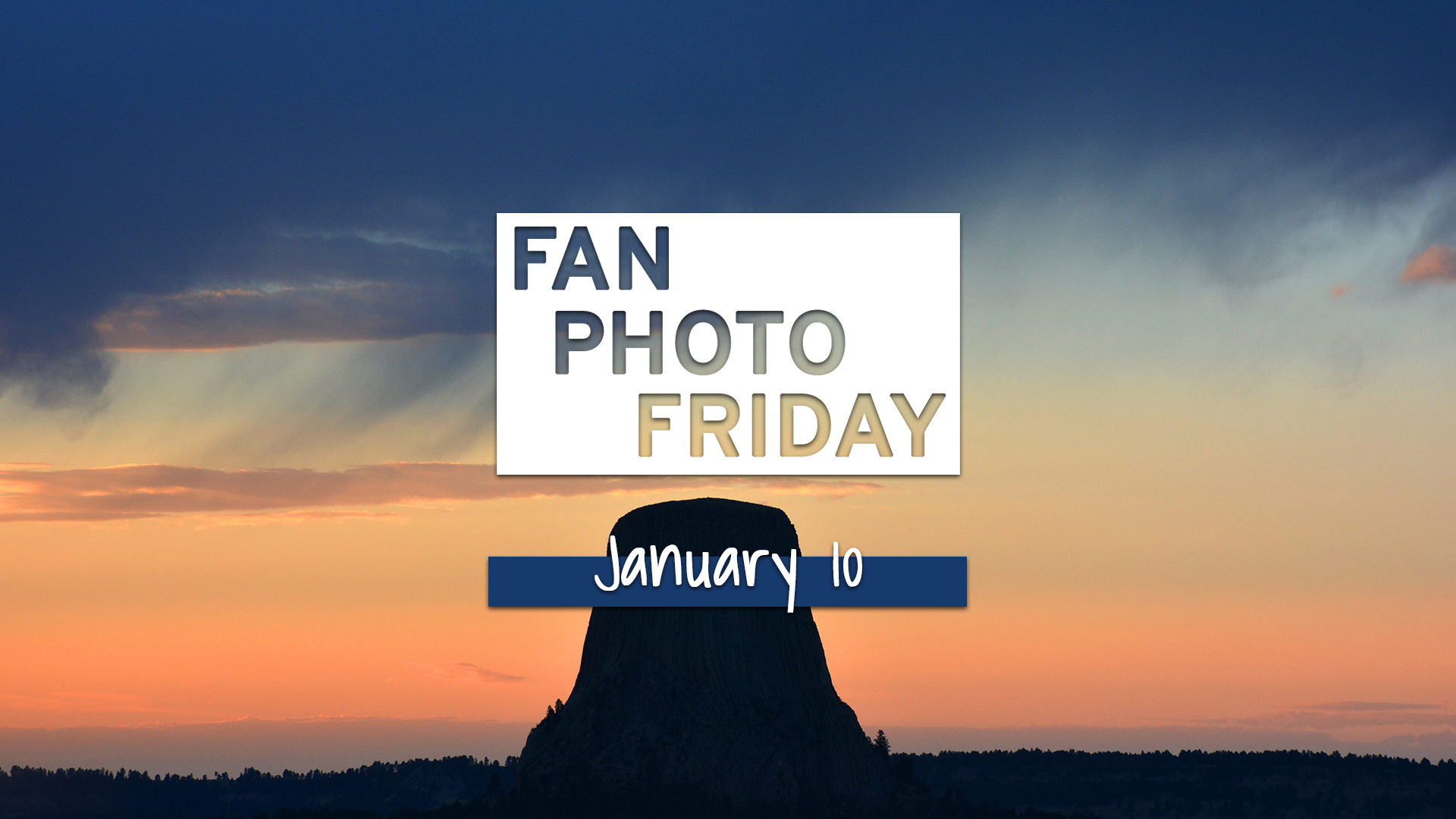 Fan Photo Friday | Jan. 10, 2020