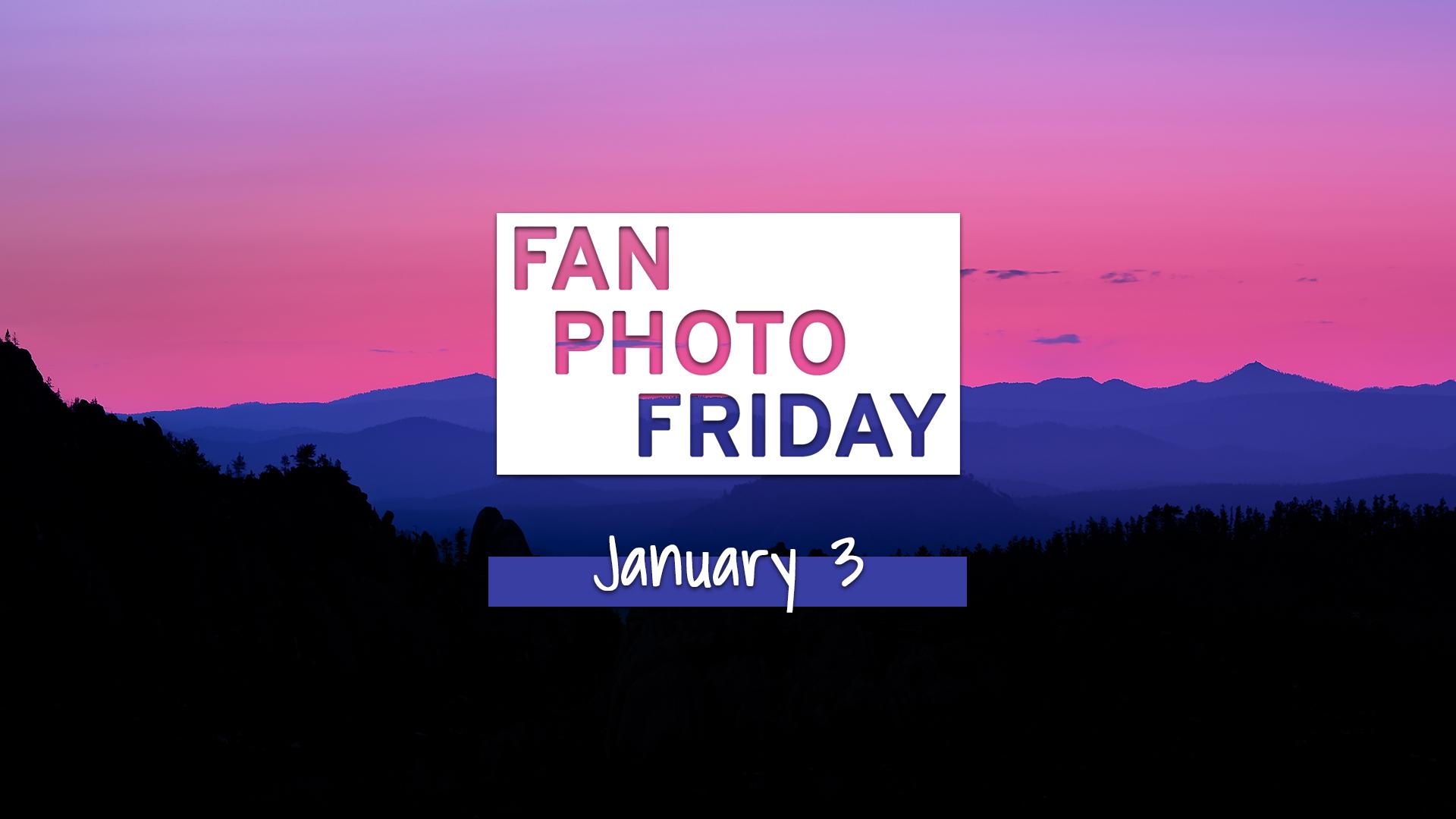 Fan Photo Friday | Jan. 3, 2020