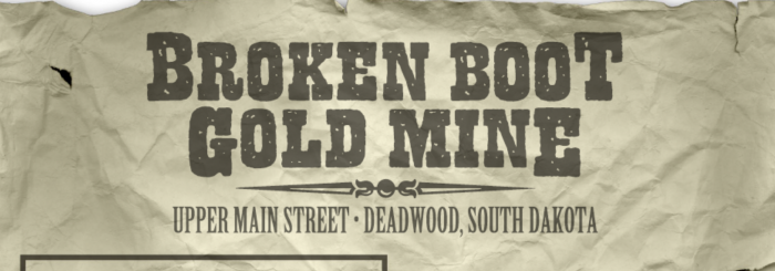 Broken Boot Gold Mine
