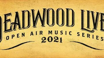 Deadwood Live! Open Air Music Series