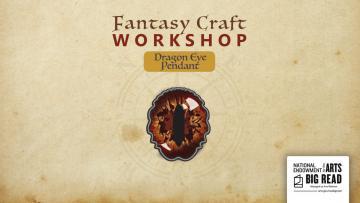 Fantasy Craft Workshop - Dragon Eye Pendant