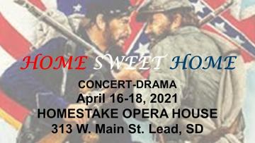 Home Sweet Home  - Concert Drama