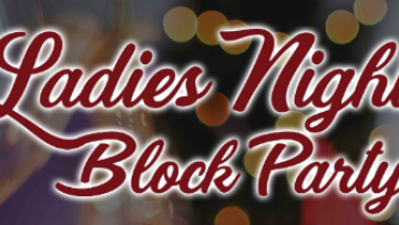 Ladies Night Block Party