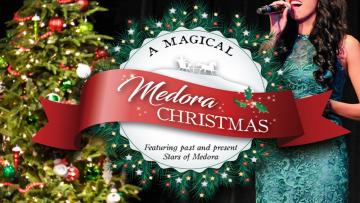A Magical Medora Christmas at Homestake Opera House