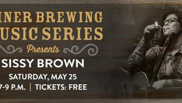 Miner Brewing Music Series Presents: Sissy Brown