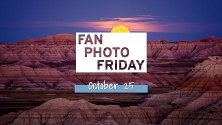 Fan Photo Friday | October 25, 2019