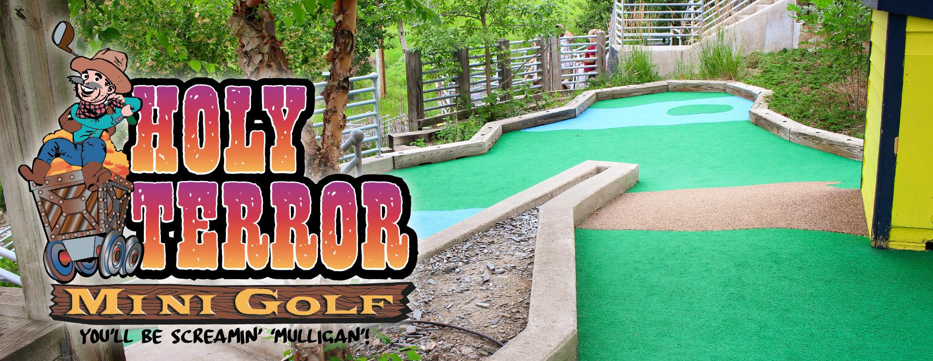 Holy Terror Mini Golf