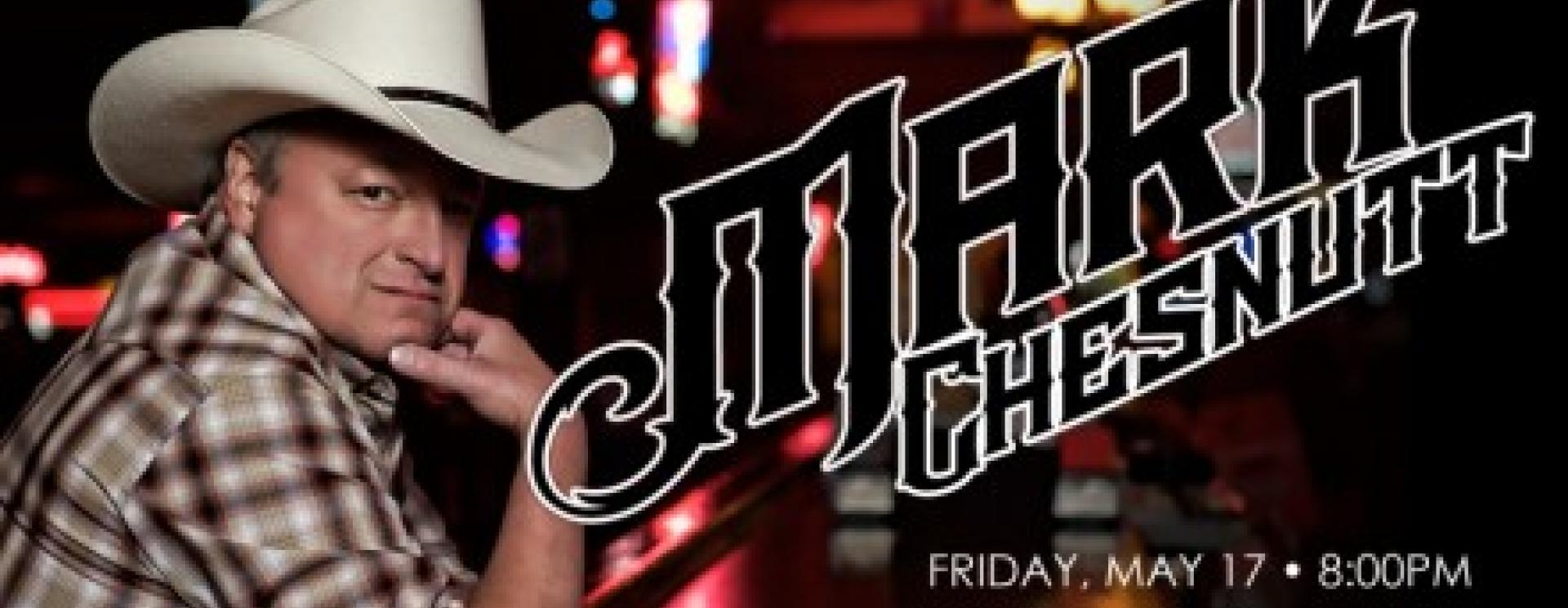 Mark Chesnutt in Concert