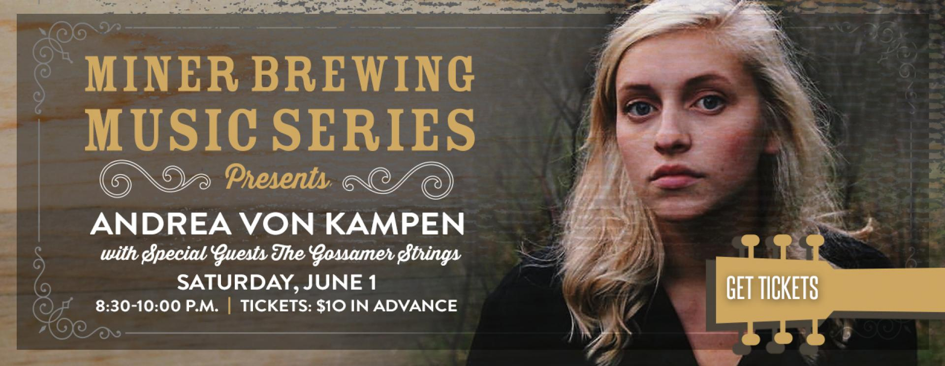 Miner Brewing Music Series Presents: Andrea von Kampen with special guests The Gossamer Strings