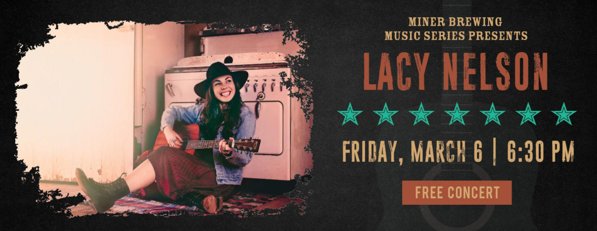 Miner Brewing Music Series Presents: Lacy Nelson