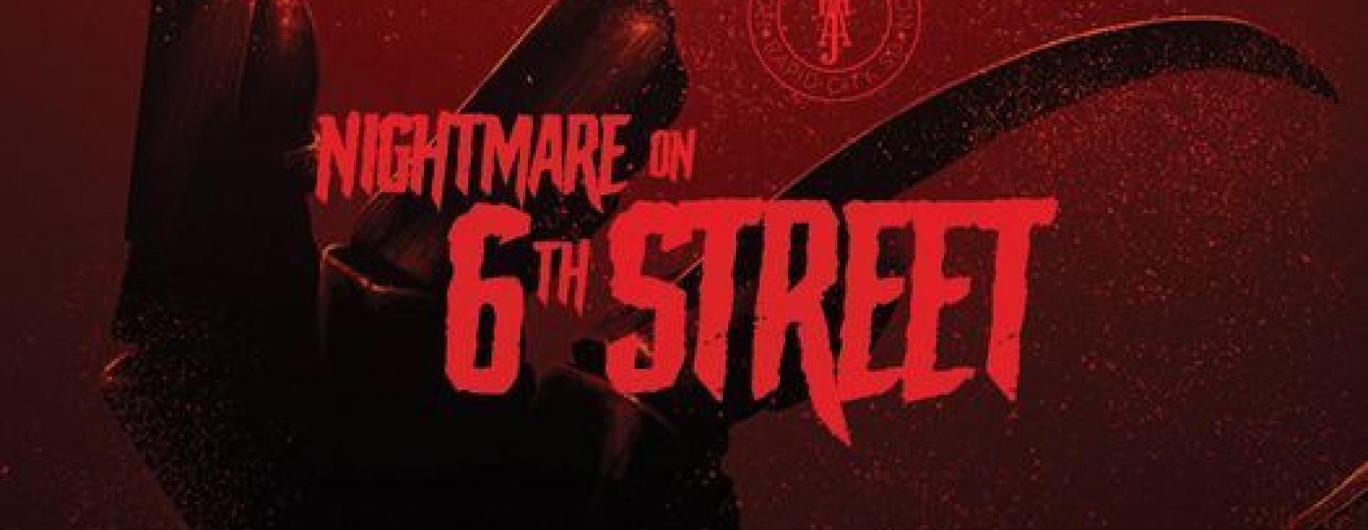 Nightmare on 6th Street