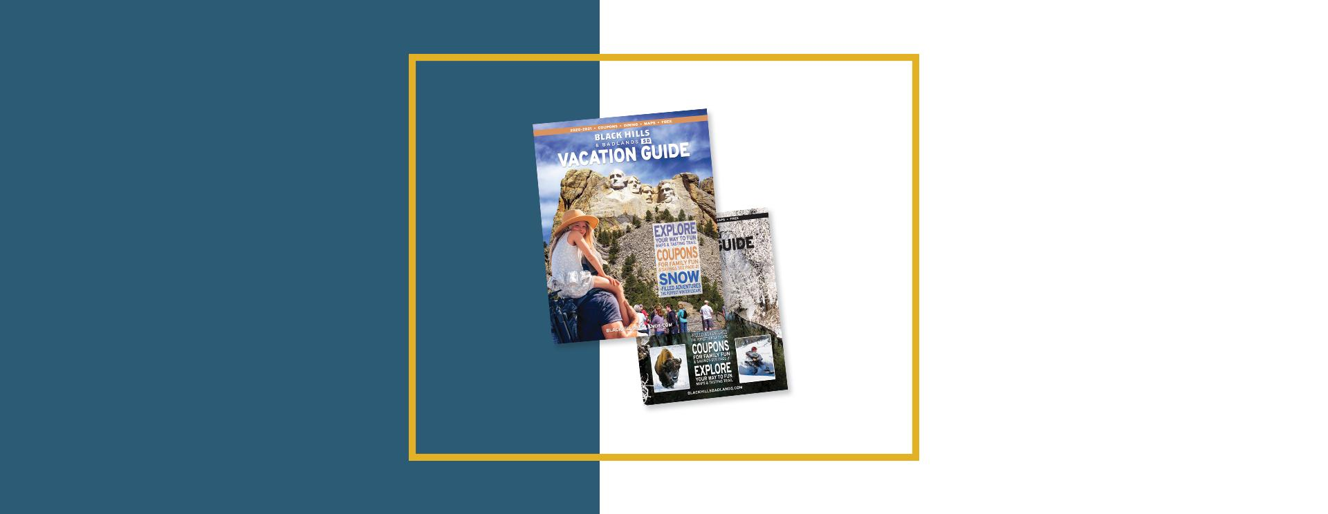Advertise in the 2021-22 Black Hills & Badlands Vacation Guide