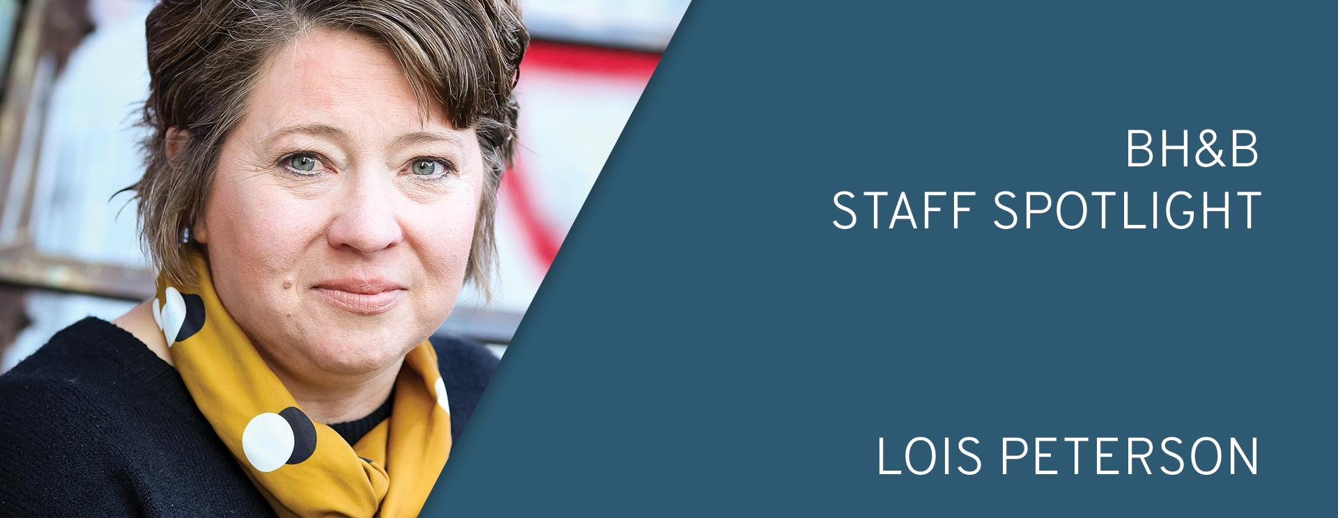 BH&B Staff Spotlight: Lois Peterson
