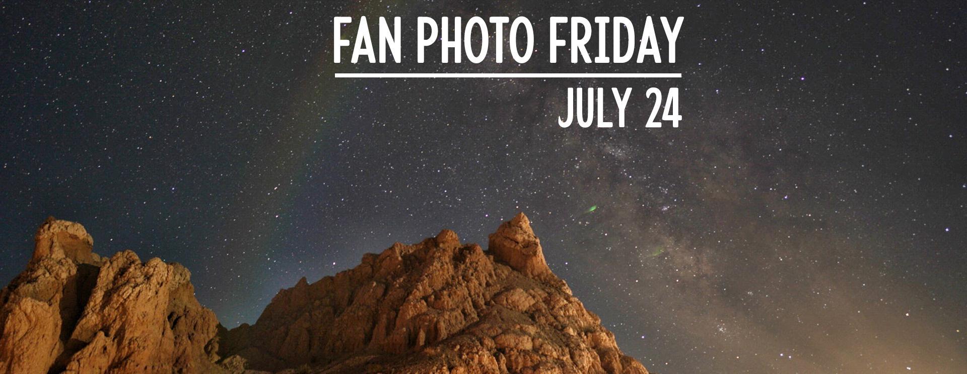 Fan Photo Friday | July 24, 2020