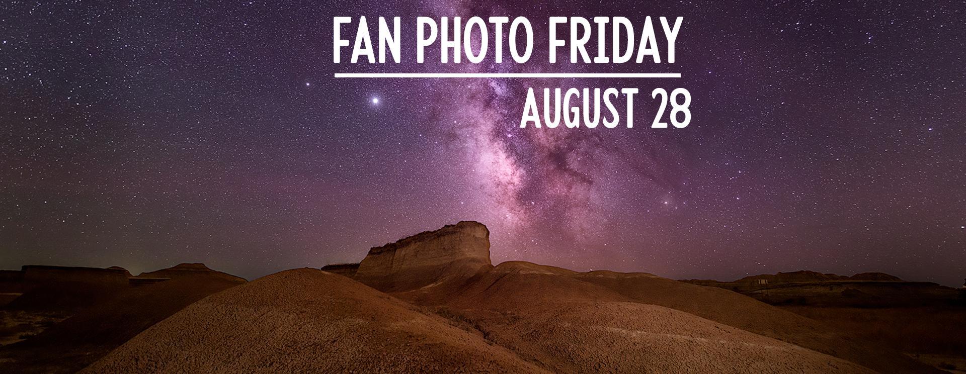 Fan Photo Friday | August 28, 2020