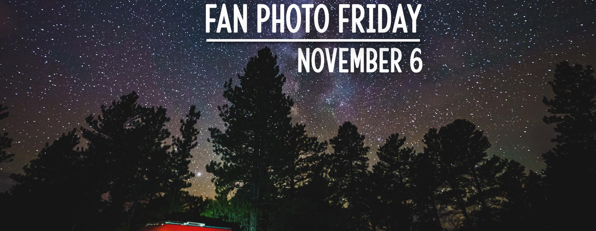Fan Photo Friday | November 6, 2020