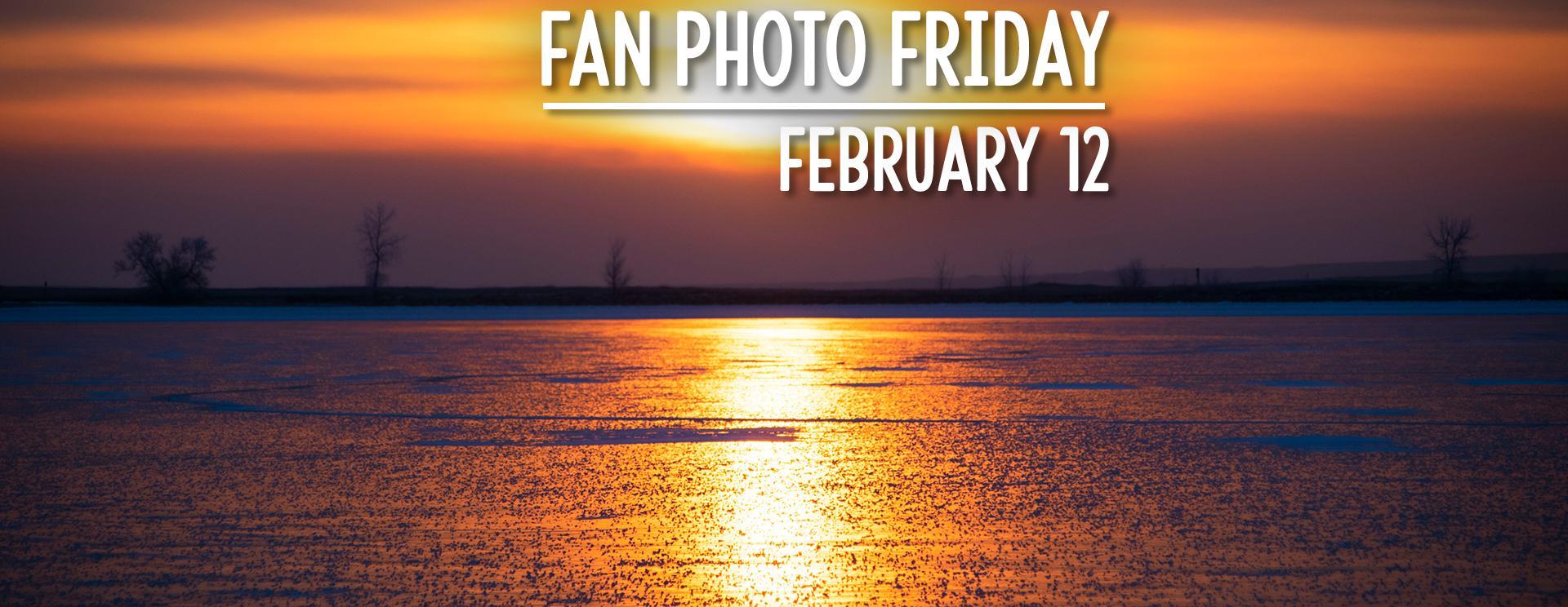 Fan Photo Friday | February 12, 2021
