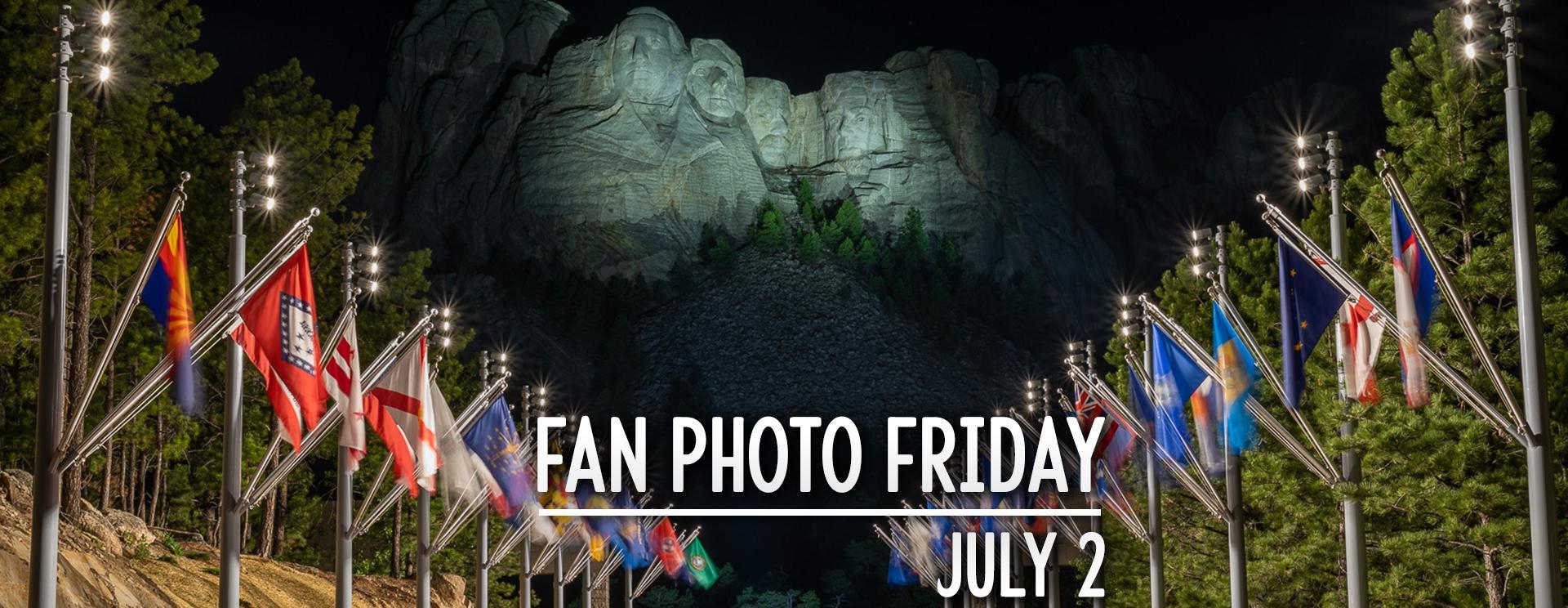 Fan Photo Friday   July 2, 2021