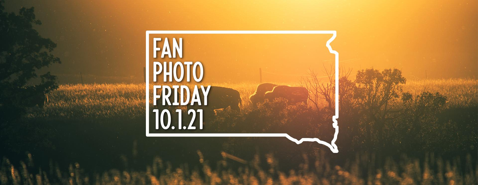 Fan Photo Friday   Oct. 1, 2021