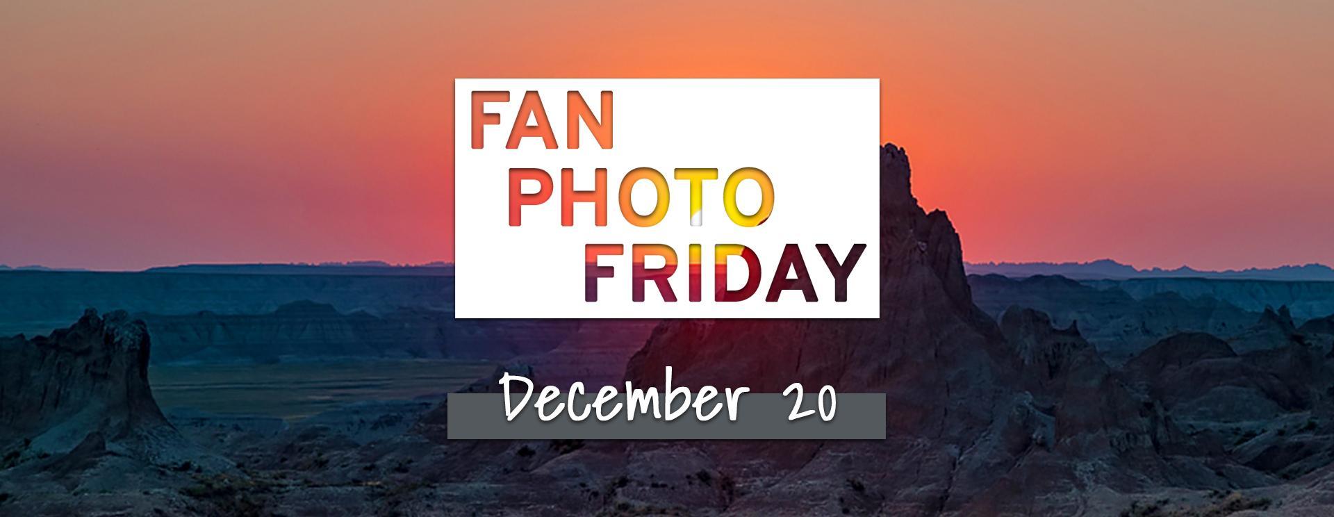 Fan Photo Friday | Dec. 20, 2019