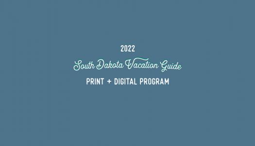 2022 South Dakota Vacation Guide Kickoff & Membership Drive