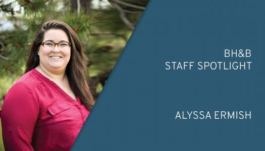 BH&B Staff Spotlight: Alyssa Ermish
