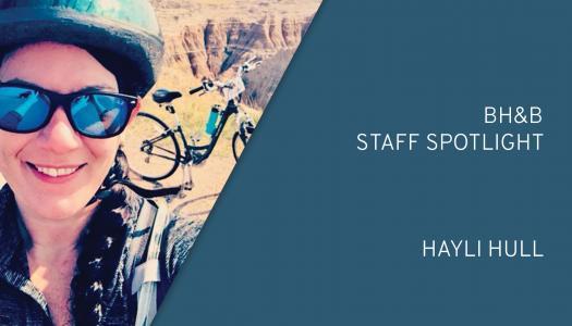 BH&B Staff Spotlight: Hayli Hull