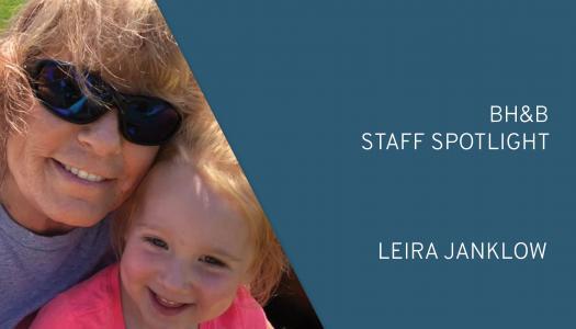 BH&B Staff Spotlight: Leira Janklow