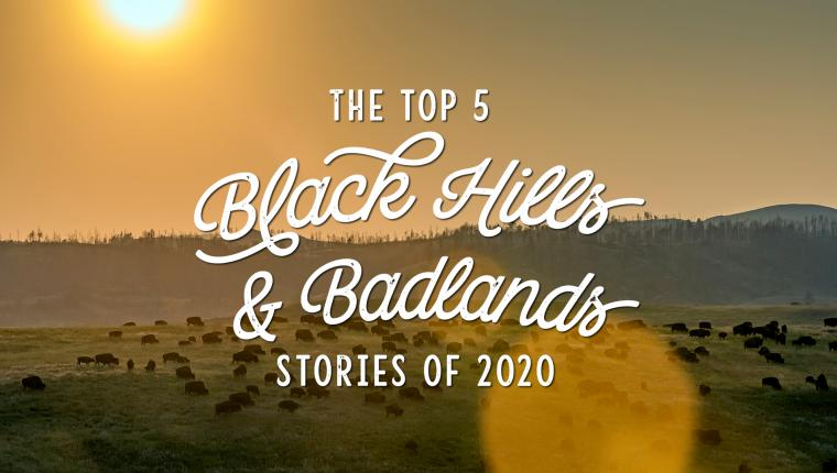 The Top 5 Black Hills and Badlands Stories of 2020