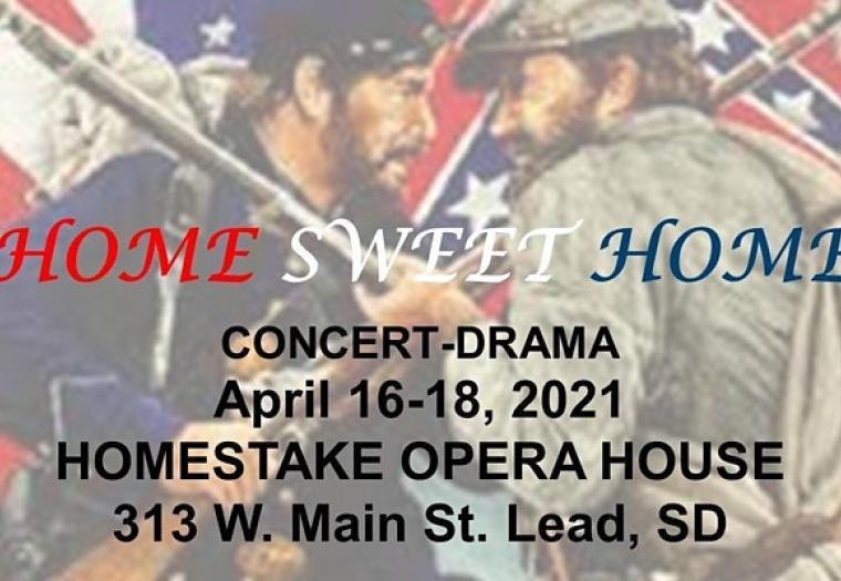 Home Sweet Home  - Concert Drama