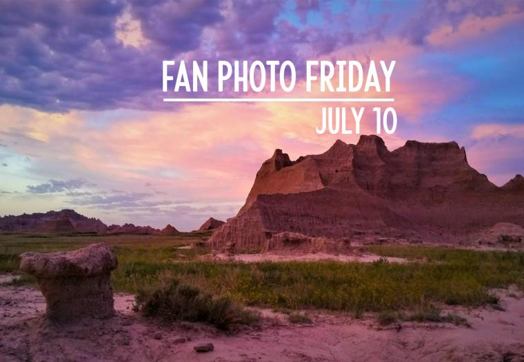 Fan Photo Friday | July 10, 2020